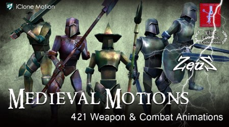 iClone Combo Pack - Medieval Motions (VIP)
