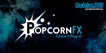 PopcornFX Plug-in for iClone 7 + Resource Pack + PopcornFX Libraries